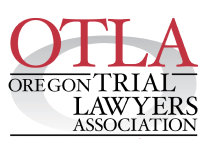 OTLA Oregon Trial Lawyers Association
